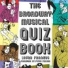 Musical Theatre Gifts for Actors - Quiz Book