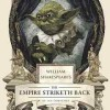 Shakespeare Gifts for Actors The Empire Striketh Back