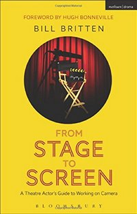 From Stage to Screen by Bill Britten